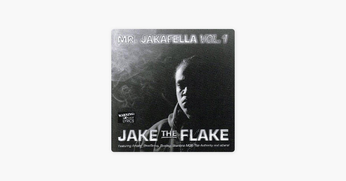 Mr Jakafella Vol 1 By Jake The Flake On ITunes