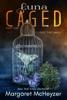 Margaret McHeyzer - Luna Caged: Behind the Wall  artwork