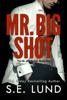 S. E. Lund - Mr. Big Shot  artwork