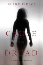 Cause to Dread  An Avery Black Mystery   Book 6  by Blake Pierce on iBooks Cause to Dread  An Avery Black Mystery   Book 6