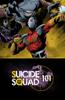 DC Comics - Suicide Squad 101 Booklet  artwork