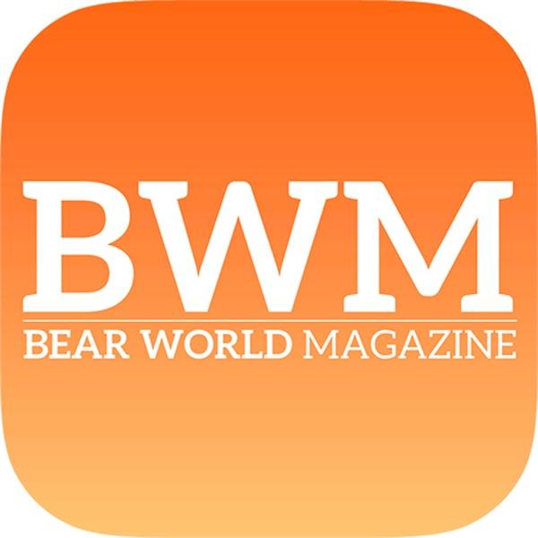Bear World Magazine For Bears & Cubs Everywhere