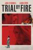 Edward Zwick - Trial by Fire (2019)  artwork