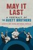 Judd Apatow & Michael Bofinglio - May It Last: Portrait of the Avett Brothers  artwork