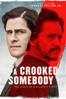 Trevor White - A Crooked Somebody  artwork