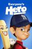 Christopher Reeve, Daniel St. Pierre & Colin Brady - Everyone's Hero  artwork