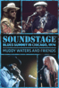 Muddy Waters and Friends - Muddy Waters and Friends: Soundstage - Blues Summit in Chicago, 1974  artwork