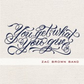 Zac Brown Band - You Get What You Give  artwork