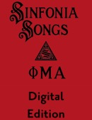 Phi Mu Alpha Sinfonia - Sinfonia Songs Digital Edition - No Audio  artwork