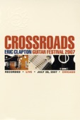 Eric Clapton - Crossroads Guitar Festival 2007  artwork