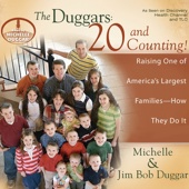 Michelle Duggar & Jim Bob Duggar - The Duggars: 20 and Counting!: Raising One of America's Largest Families - How They Do It (Unabridged)  artwork