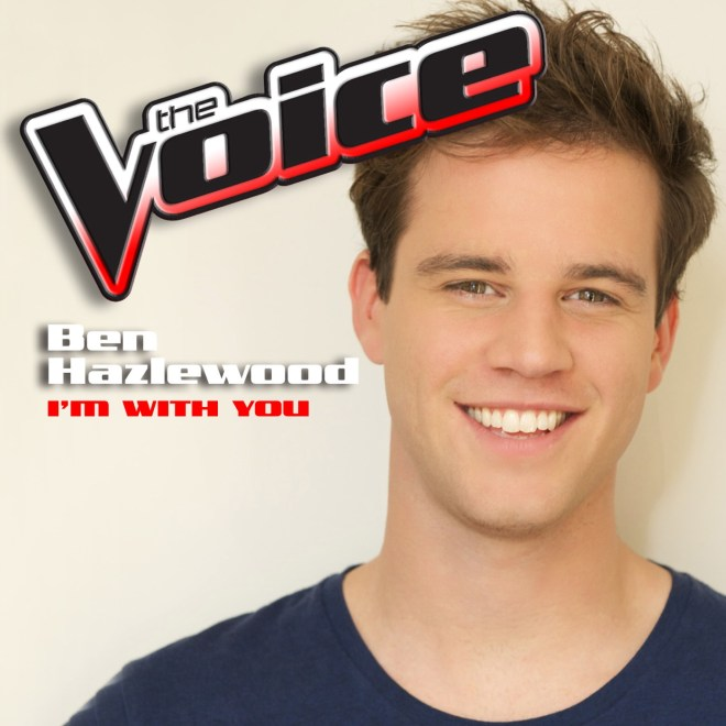 Ben Hazlewood - I'm With You (The Voice Performance) - Single