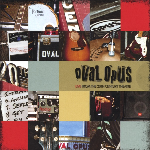 Live from the 20th Century Theatre by Oval Opus on Apple Music