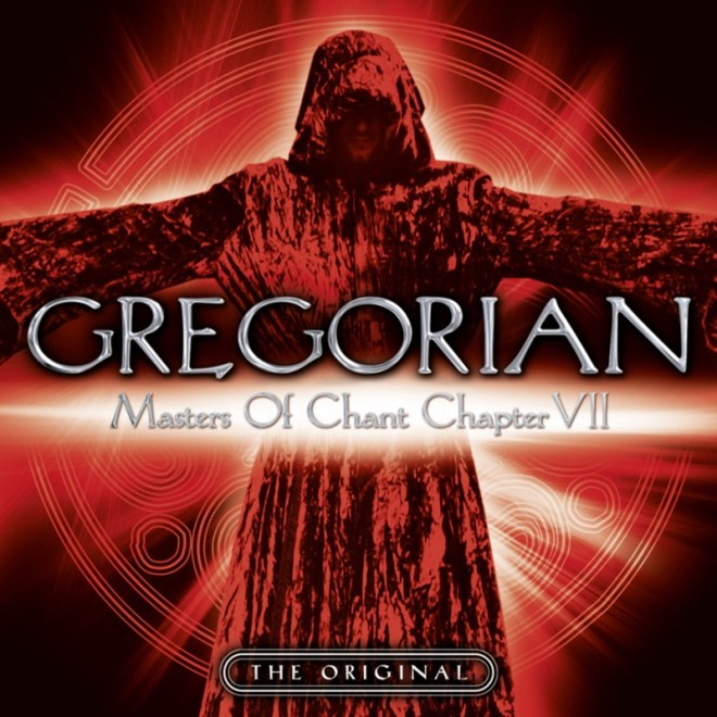 GREGORIAN - Masters of Chant - Chapter VII