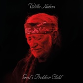 Willie Nelson - God's Problem Child  artwork