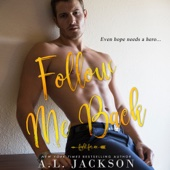 A. L. Jackson - Follow Me Back: Fight for Me, Book 2 (Unabridged)  artwork