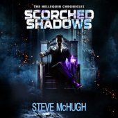 Steve McHugh - Scorched Shadows: Hellequin Chronicles, Book 7 (Unabridged)  artwork