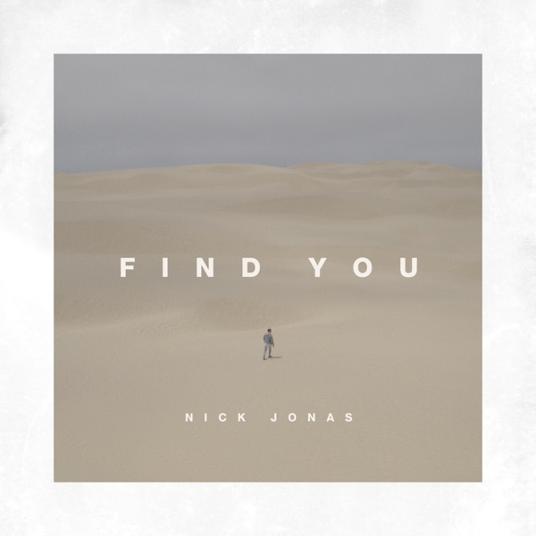 iTunes Artwork for 'Find You - Single (by Nick Jonas)'