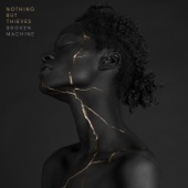 Nothing But Thieves - Broken Machine (Deluxe)  artwork