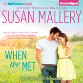 Susan Mallery - When We Met: Fool's Gold Series (Unabridged)  artwork