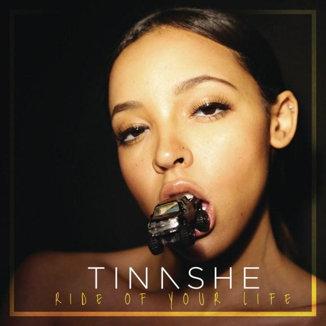 Tinashe - Ride of Your Life - Single
