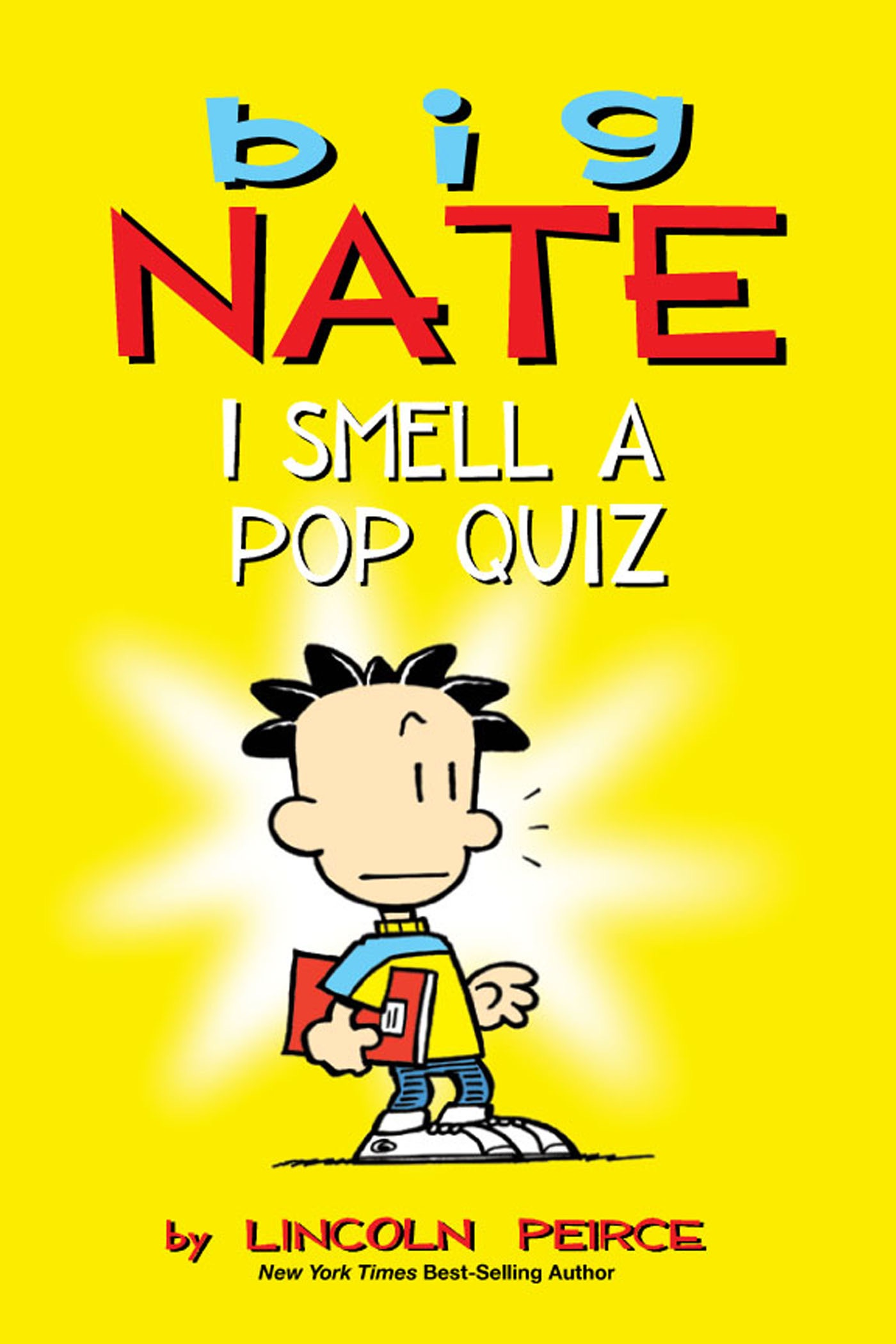 Big Nate I Smell A Pop Quiz By Lincoln Peirce On Ibooks