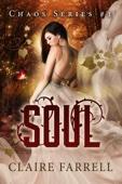 Claire Farrell - Soul (Chaos #1)  artwork