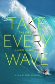 Rory Kennedy - Take Every Wave: The Life of Laird Hamilton  artwork
