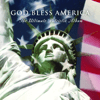 Various Artists - God Bless America - The Ultimate Patriotic Album  artwork