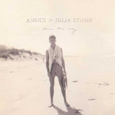 Angus & Julia Stone - Down the Way (Bonus Track Version)