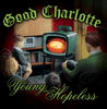 Good Charlotte - The Young and the Hopeless  artwork