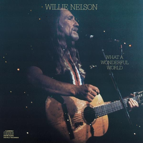 ‎What a Wonderful World by Willie Nelson on Apple Music