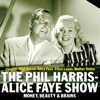 Dick Chevillat - The Phil Harris - Alice Faye Show: Money, Beauty & Brains  artwork