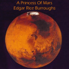 Edgar Rice Burroughs - A Princess of Mars (Unabridged)  artwork
