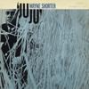 Wayne Shorter - JuJu (Rudy Van Gelder Edition)  artwork