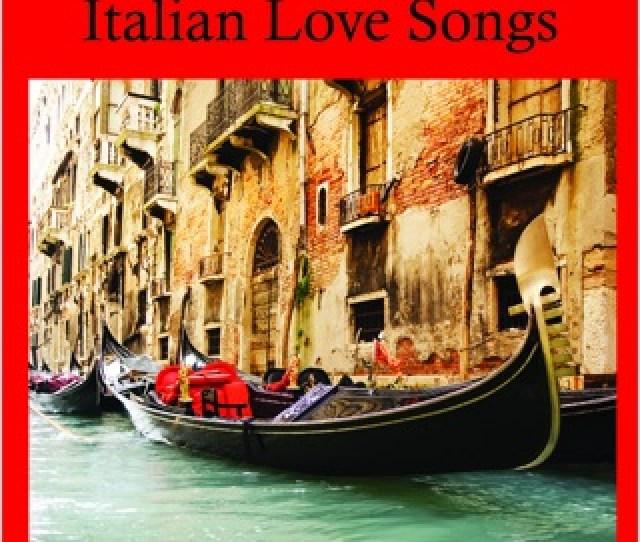 Thats Amore Italian Love Songs