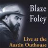 Blaze Foley - Live At the Austin Outhouse  artwork