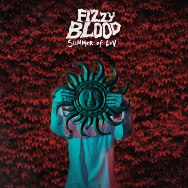 Bilderesultat for fizzy blood summer of luv