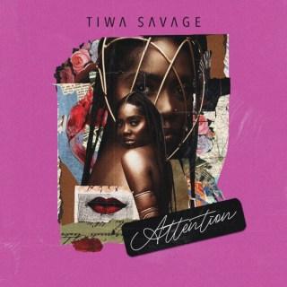 Tiwa Savage - Attention