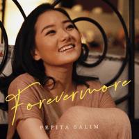 Forevermore - Single - Pepita Salim