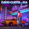 David Guetta & Sia - Let's Love artwork