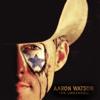 Aaron Watson - The Underdog  artwork