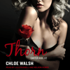 Chloe Walsh - Thorn: Carter Kids Series, Book 2 (Unabridged)  artwork