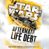 Chuck Wendig - Life Debt: Aftermath (Star Wars) (Unabridged)  artwork