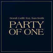 Party Of One (feat. Sam Smith) - Brandi Carlile
