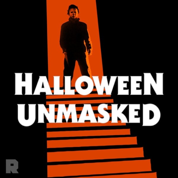 Halloween Unmasked by The Ringer on Apple Podcasts
