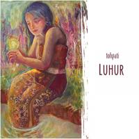 Luhur - Tohpati