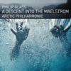 Arctic Philharmonic, Tim Weiss & Aleksander Waaktaar - Philip Glass: A Descent into the Maelstrom  artwork