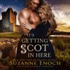 Suzanne Enoch - It's Getting Scot in Here  artwork