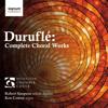 Houston Chamber Choir, Ken Cowan & Robert Simpson - Duruflé: Complete Choral Works  artwork